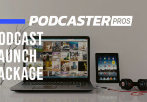 19530Our Pros Will set up, launch and help scale your new podcast